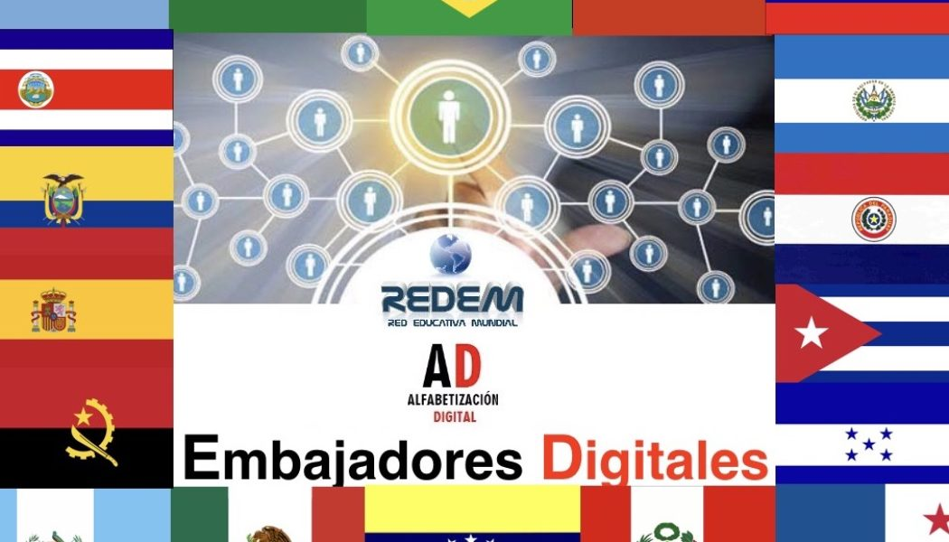 Embajadores Digitales de la Red Educativa Mundial